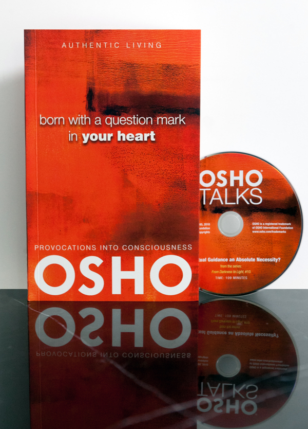 born with a question mark in your heart osho osho international foundation